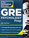 Princeton Review GRE Psychology Prep, 9th Edition: 3 Practice Tests +...