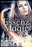 Essenz der Magie 2: Die Feuerprüfung (2)