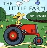 The Little Farm (Lois Lenski Books)