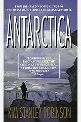 Antarctica: A Novel Kindle Edition