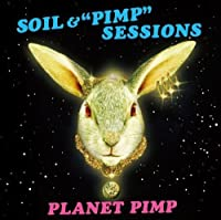 Planet Pimp by Soil & Pimp Session (2008-05-21)