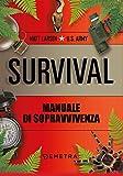 Survival. Manuale di sopravvivenza...