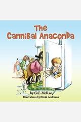 The Cannibal Anaconda Kindle Edition
