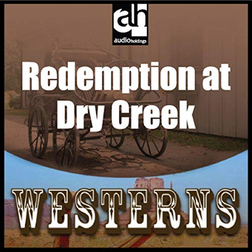 Redemption at Dry Creek cover art