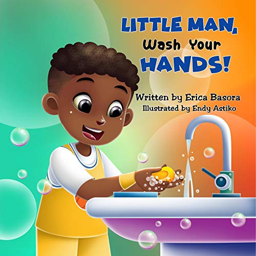 Little Man Wash Your Hands (English Edition)