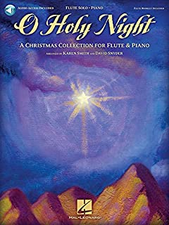 O Holy Night: A Christmas Collection for Flute and Piano