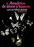 AMULETOS DE AMOR Y MUERTE