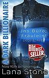 A Dark Billionaire: Ins Büro, Fräulein! (New York Billionaires 4)