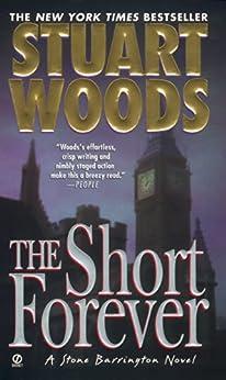 The Short Forever (A Stone Barrington Novel Book 8) by [Stuart Woods]