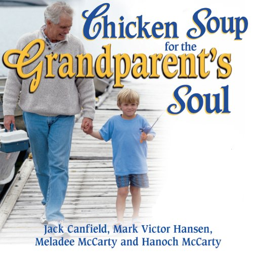 『Chicken Soup for the Grandparent's Soul』のカバーアート