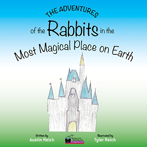 The Adventures of the Rabbits in the Magic Kingdom: The Animals Adventures in Walt Disney World audiobook cover art
