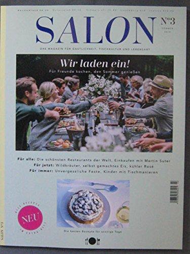 Salon - Das Magazin für Gastlichkeit, Tischkultur und Lebensart