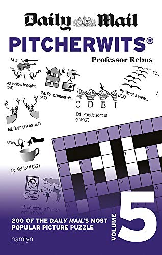 Daily Mail Pitcherwits Volume 5 (The Daily Mail Puzzle Books)