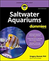 Saltwater Aquariums For Dummies, 3rd Edition