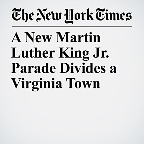 A New Martin Luther King Jr. Parade Divides a Virginia Town audiobook cover art