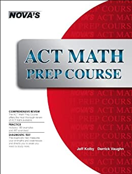 ACT Math Prep Course by [Jeff Kolby]