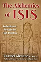 The Alchemies of Isis: Embodiment through the High Priestess