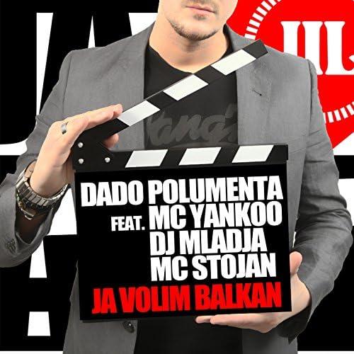 Dado Polumenta feat. MC Yankoo, DJ Mladja & MC Stojan