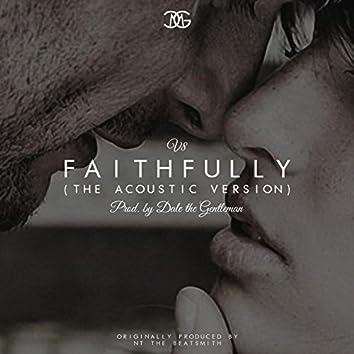 Faithfully (The Acoustic Version)