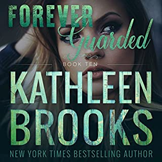 Forever Guarded     Forever Bluegrass, Book 10              By:                                                                                                                                 Kathleen Brooks                               Narrated by:                                                                                                                                 Eric G. Dove                      Length: 7 hrs     137 ratings     Overall 4.8