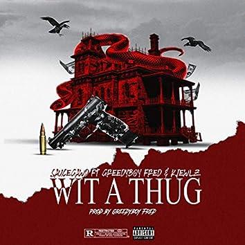 Wit a Thug