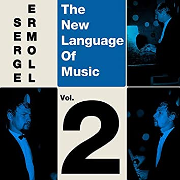 The New Language Of Music Vol, 2