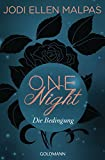 One Night - Die Bedingung: Die One Night-Saga 1