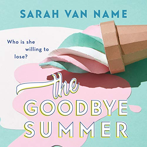 The Goodbye Summer cover art