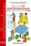 Manuel de mathématiques CM2 : Méthode...