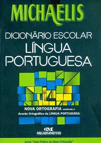 Michaelis Dicionário Escolar Da Lingua. Manual Sobre A Nova Ortagrafia