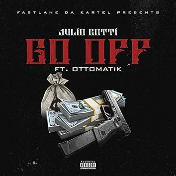 Go Off (feat. OttoMatik)