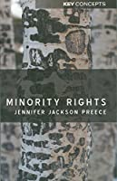 Minority Rights: Between Diversity and Community (Key Concepts)