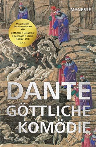 Die göttliche Komödie: Bibliophile Jubiläumsausgabe mit Illustrationen