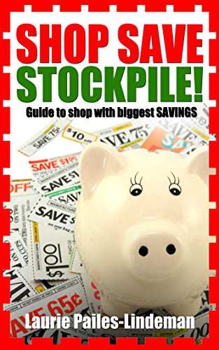 Book: Shop Save and Stockpile! by Laurie Pailes-Lindeman