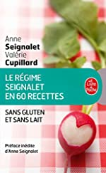 Le Régime Seignalet en 60 recettes sans gluten et sans lait d'Anne Seignalet