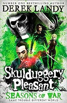 Seasons of War: the latest 2020 novel in the bestselling series (Skulduggery Pleasant, Book 13) by [Derek Landy]
