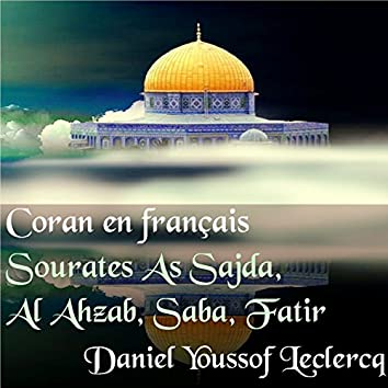 Sourates As Sajda, Al Ahzab, Saba, Fatir (Coran en français)