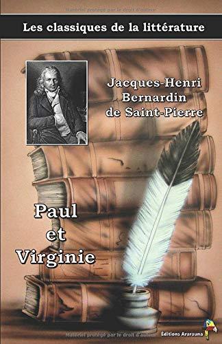Paul et Virginie - Jacques-Henri Bernardin de Saint-Pierre, Les classiques de la littérature: 11