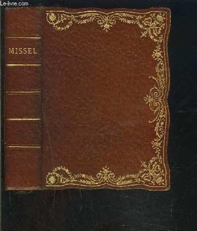 MISSEL ROMAIN N°105- CONTENANT L OFFICE DES DIMANCHES, LES EPITRES, LES EVANGILES, LES PRINCIPALES FETES DE L ANNEE