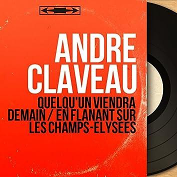 Quelqu'un viendra demain / En flânant sur les Champs-Élysées (feat. Léo Chauliac et son orchestre) [Mono Version]