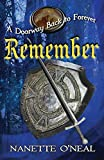A Doorway Back to Forever: REMEMBER (5)