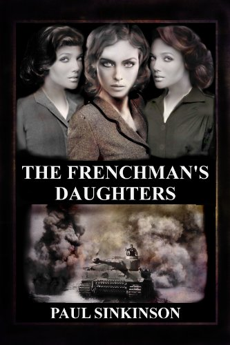 Book: The Frenchman's Daughters by Paul Sinkinson