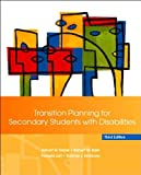 Transition Planning for Secondary Students with Disabilities (text only) 3rd (Third) edition by R.W.Flexer,R.M.Baer,P.Luft,T.J.Simmons