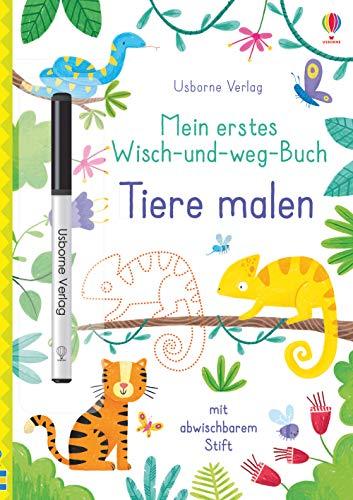 Mein erstes Wisch-und-weg-Buch: Tiere malen: mit abwischbarem Stift