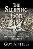 The Sleeping God (The Disinherited Prince Book 4)
