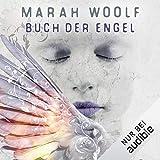 Buch der Engel: Angelussaga 3