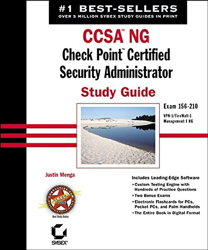 CCSA NG: Check Point Certified Security Administrator Study Guide: Exam 156-210 (VPN-1/FireWall-1; Management I NG) (Certification Press)