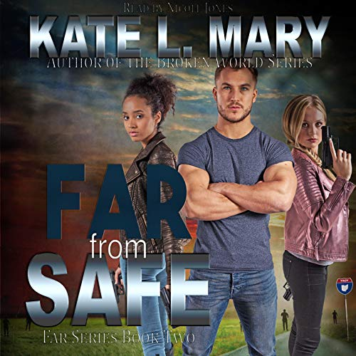Far from Safe Audiobook By Kate L. Mary cover art