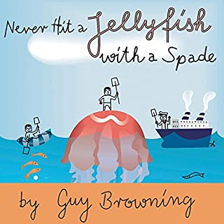 Never Hit a Jellyfish with a Spade audiobook cover art
