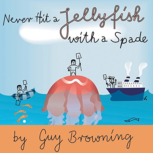 Never Hit a Jellyfish with a Spade cover art